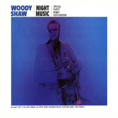 Night Music - Woody Shaw