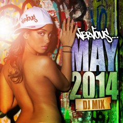 Nervous May 2014 - DJ Mix - Various Artists
