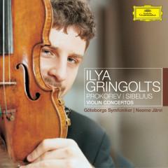 Prokofiev: Violin Concerto No.1 / Sibelius: Humoresques Op.89; Violin Concerto - Ilya Gringolts, Göteborgs Symfoniker, Neeme Jarvi