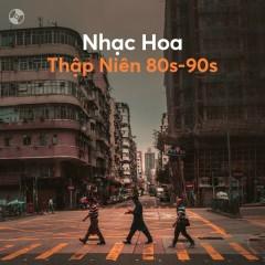 Nhạc Hoa Thập Niên 80s - 90s - Vương Kiệt, Quảng Mỹ Vân, Lê Minh, Lý Khắc Cần