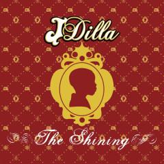 The Shining - J Dilla