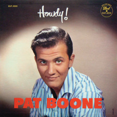 Howdy! - Pat Boone