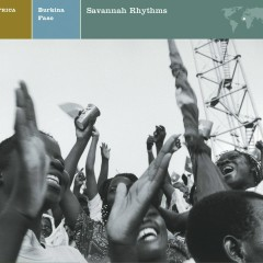 EXPLORER SERIES: AFRICA - Burkina Faso: Savannah Rhythms - Nonesuch Explorer Series