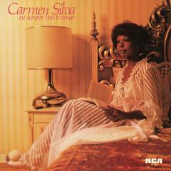 Eu Sempre Vou Te Amar - Carmen Silva