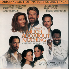 Much Ado About Nothing - Original Motion Picture Soundtrack - Various Artists