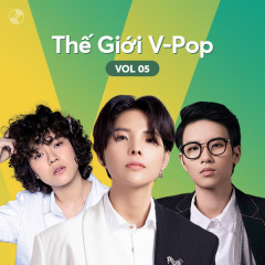Thế Giới V-Pop Vol.5 - Tiên Tiên, Tiên Cookie, Vũ Cát Tường