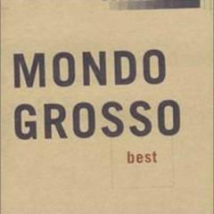 Best - Mondo Grosso