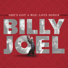 She's Got A Way: Love Songs - Billy Joel