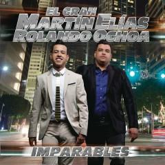 Imparables - El Gran Martín Elías