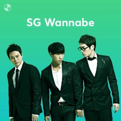 Những Bài Hát Hay Nhất Của SG Wannabe - SG Wannabe
