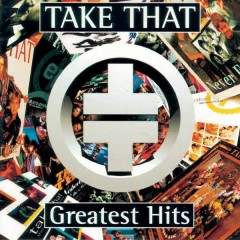 Take That Greatest Hits - Take That