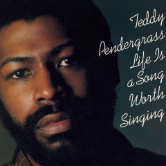 Life Is A Song Worth Singing (Expanded Edition) - Teddy Pendergrass