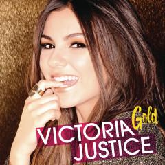 Gold - Victoria Justice