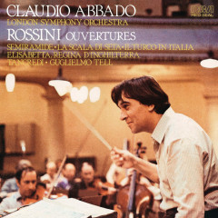Rossini: Ouverture ((Remastered)) - Claudio Abbado