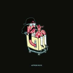 Bacon Dream - EP - Astroid Boys