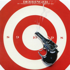 If I Weren't So Romantic, I'd Shoot You (Bonus Track) - Rick Derringer