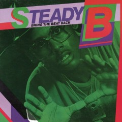 Bring the Beat Back - Steady B