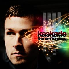 The Om Remixes - Kaskade