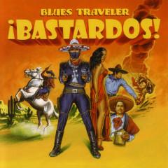 !Bastardos! - Blues Traveler