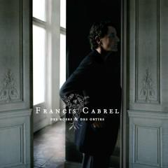 Des roses & des orties - Francis Cabrel