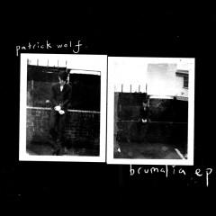 Brumalia EP - Patrick Wolf