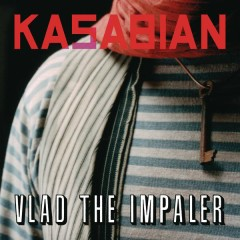 Vlad The Impaler - Kasabian