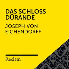Eichendorff: Das Schloss Dürande (Reclam Hörbuch)