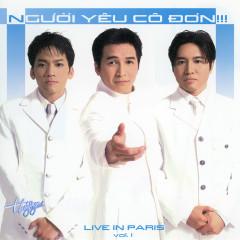 Người Yêu Co Đơn - Live in Paris - Don Hồ, Nguyễn Hưng, Thế Sơn