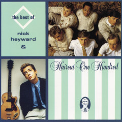 The Best Of Nick Heyward & Haircut 100 - Nick Heyward, Haircut 100