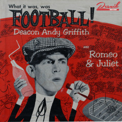 What It Was, Was Football - Andy Griffith
