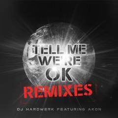 Tell Me We're Ok (Remixes)