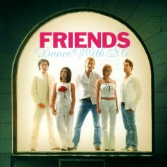 Dance with me - Friends