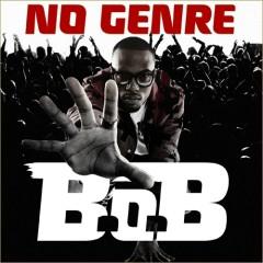 No Genre - B.o.B