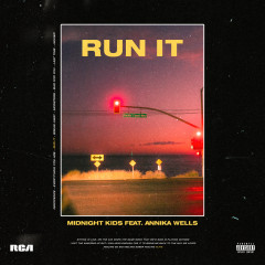Run It - Midnight Kids, Annika Wells