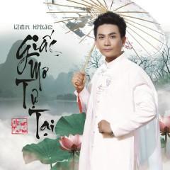 Giấc Mơ Tự Tại (Single) - Hùng Thanh