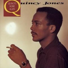 Quincy's Home Again - Quincy Jones