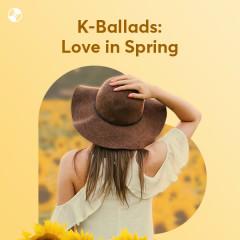 K-Ballads: Love In Spring