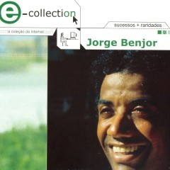 E-Collection - Jorge Ben Jor