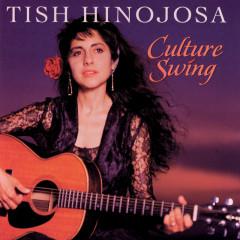 Culture Swing - Tish Hinojosa