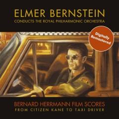Bernard Hermann Film Scores - Elmer Bernstein