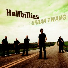 Urban Twang (2011 version) - Hellbillies