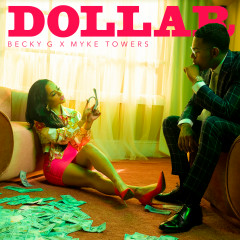 DOLLAR - Becky G, Myke Towers