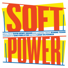 Soft Power (Original Cast Recording) - Jeanine Tesori, David Henry Hwang