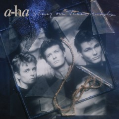 Stay on These Roads (Deluxe Edition) - A-Ha