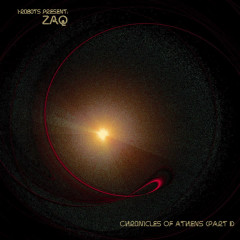 Chronicles of Athens, Pt. 2 - ZAQ