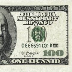 One Hunnid - Blanco, The Jacka, Messy Marv