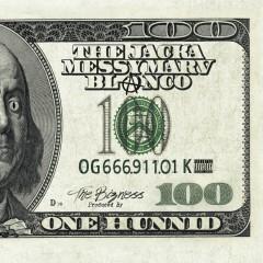 One Hunnid - Blanco, The Jacka, Messy Marv