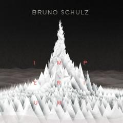 Imperium - Bruno Schulz