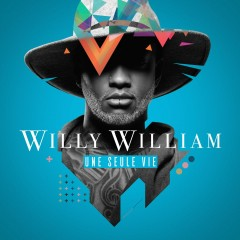 Une seule vie (Collector) - Willy William