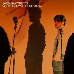 Youth and Love (feat. Mika) - Jack Savoretti, Mika